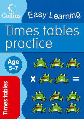 Times Tables Practice - Collins Easy Learning Age 5-7 (Paperback)