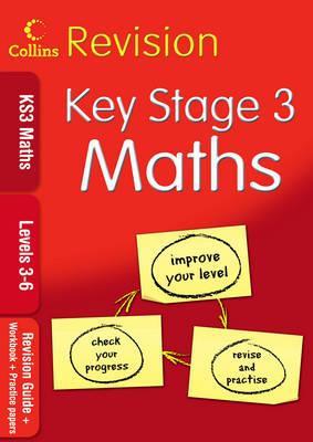 KS3 Maths L3-6: Revision Guide + Workbook + Practice Papers - Collins KS3 Revision (Paperback)