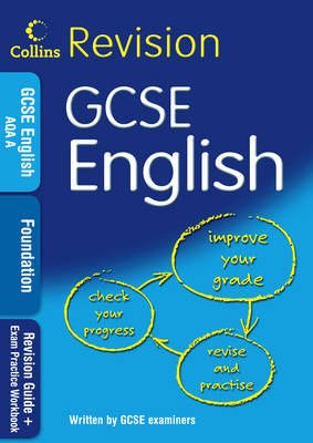 GCSE English Foundation: Revision Guide + Exam Practice Workbook: Revision Guide + Exam Practice Workbook - Collins GCSE Revision (Paperback)