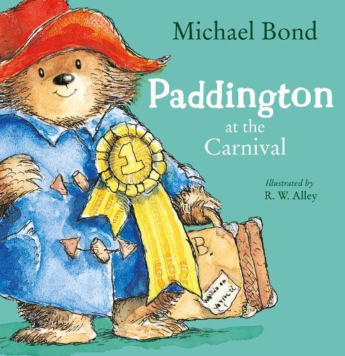 Paddington at the Carnival (Paperback)