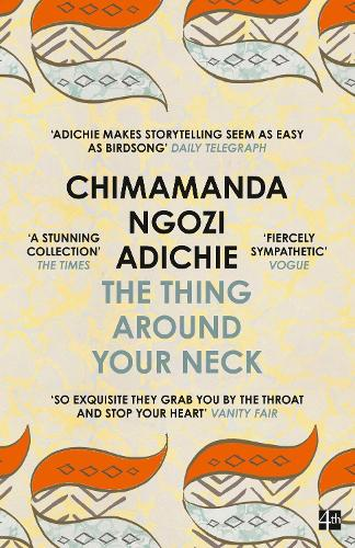 The Thing Around Your Neck (Paperback)