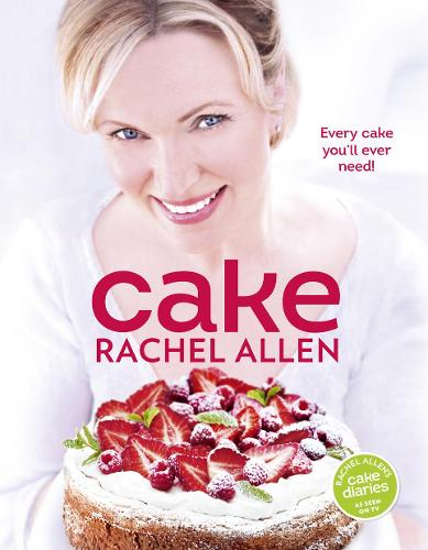 Cake: 200 Fabulous Foolproof Baking Recipes (Hardback)