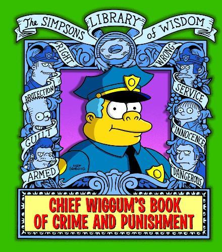 Chief Wiggum - The Simpsons Library of Wisdom (Hardback)