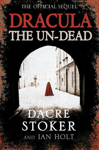 Dracula: The Un-Dead (Paperback)