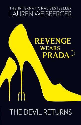 Revenge Wears Prada: The Devil Returns - The Devil Wears Prada Series Book 2 (Paperback)