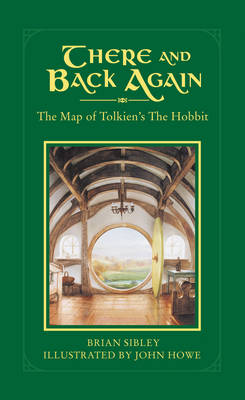 There And Back Again: The Map of Tolkien (Hardback)