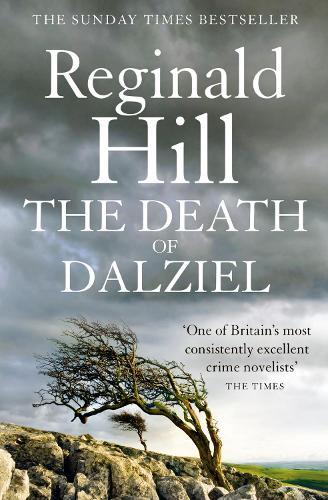 The Death of Dalziel: A Dalziel and Pascoe Novel - Dalziel & Pascoe 20 (Paperback)