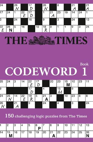 The Times Codeword: 150 Cracking Logic Puzzles - Times Codeword (Paperback)