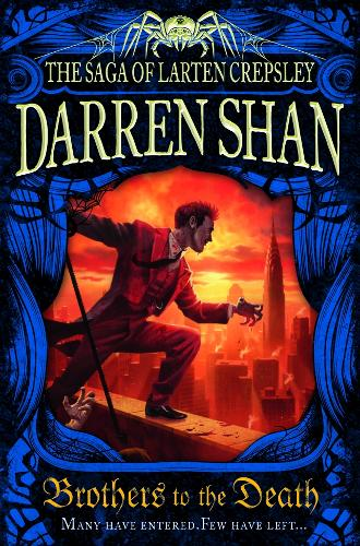Brothers to the Death - The Saga of Larten Crepsley 4 (Paperback)