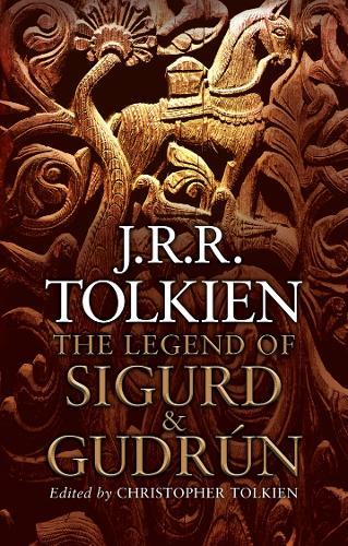 The Legend of Sigurd and Gudrun (Hardback)