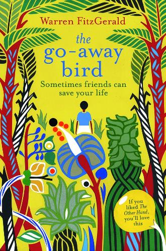 The Go-Away Bird (Paperback)