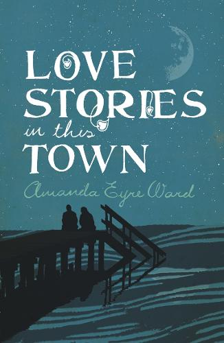 Love Stories in this Town (Paperback)