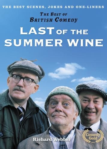 Last of the Summer Wine - The Best of British Comedy (Hardback)