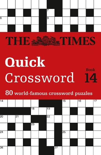 The Times Quick Crossword Book 14: 80 World-Famous Crossword Puzzles from the Times2 - The Times Crosswords (Paperback)