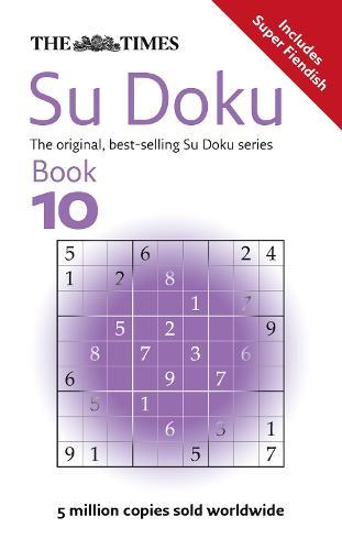 The Times Su Doku Book 10: 150 Original Puzzles (Paperback)