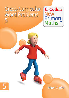 Cross-Curricular Word Problems 5 - Collins New Primary Maths (Spiral bound)