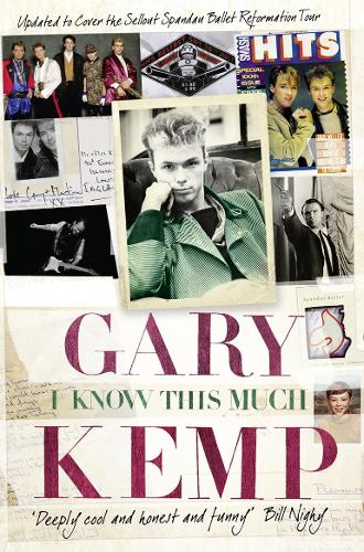 I Know This Much: From Soho to Spandau (Paperback)
