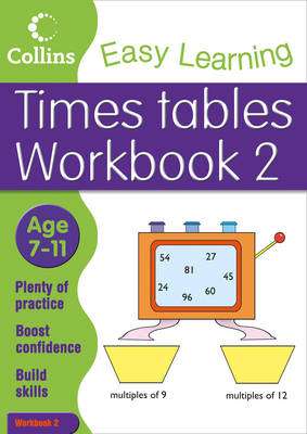 Times Tables Workbook 2: Maths Bk. 4: Age 7-11 - Collins Easy Learning Age 7-11 (Paperback)