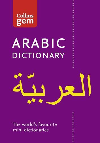 Collins Arabic Gem Dictionary: The World's Favourite Mini Dictionaries - Collins Gem (Paperback)