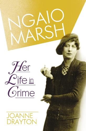 Ngaio Marsh: Her Life in Crime (Paperback)