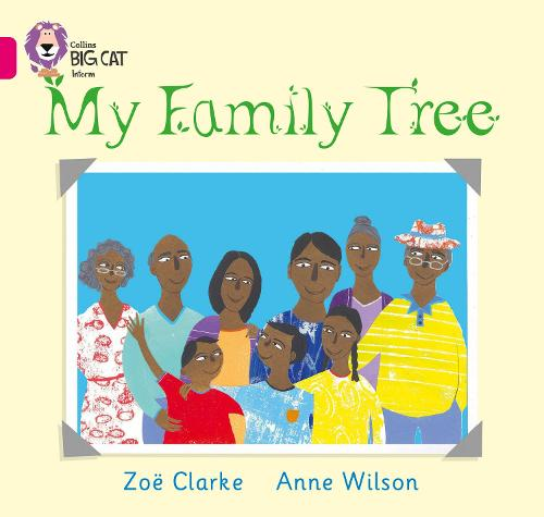 My Family Tree: Band 01a/Pink a - Collins Big Cat (Paperback)