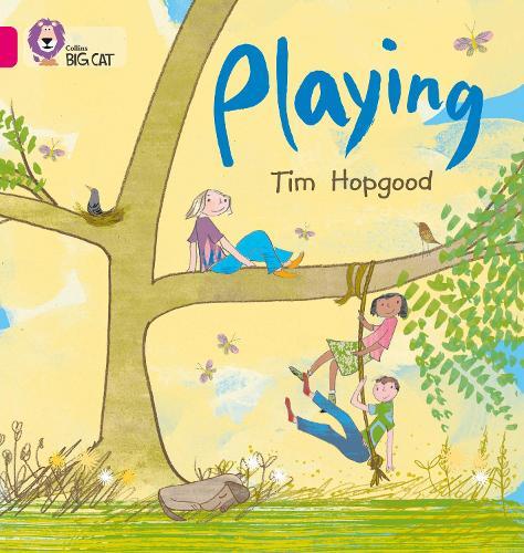 Playing: Band 01b/Pink B - Collins Big Cat (Paperback)