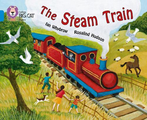 The Steam Train: Band 04/Blue - Collins Big Cat (Paperback)