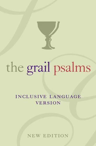 The Psalms: The Grail Translation, Inclusive Language Version (Paperback)