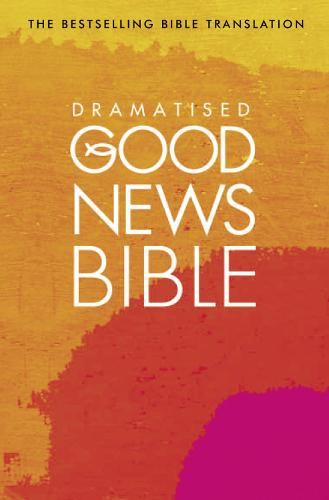 Dramatised Good News Bible: (Gnb) (Paperback)