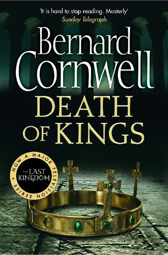 Death of Kings - The Last Kingdom Series 6 (Paperback)