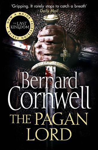 The Pagan Lord - The Last Kingdom Series 7 (Paperback)