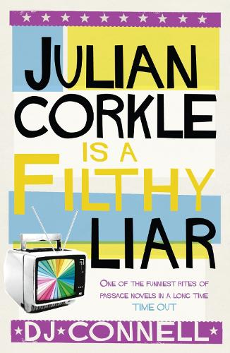 Julian Corkle is a Filthy Liar (Paperback)