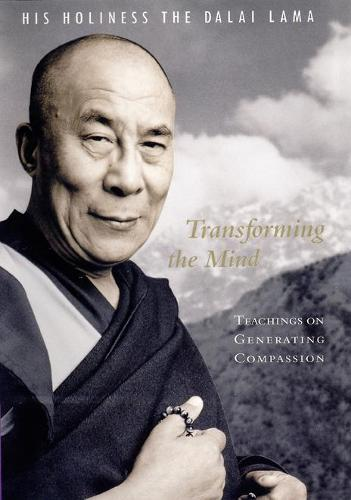 Transforming the Mind: Teachings on Generating Compassion (Paperback)