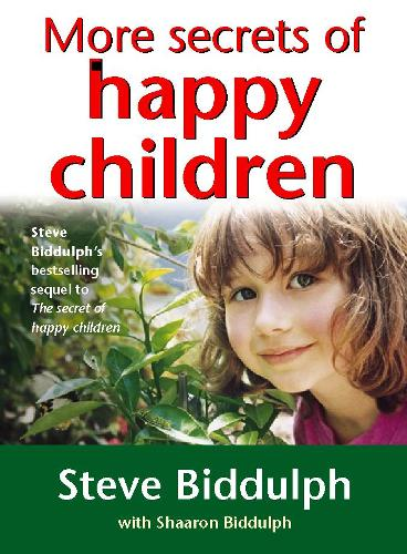 More Secrets of Happy Children: A Guide for Parents (Paperback)