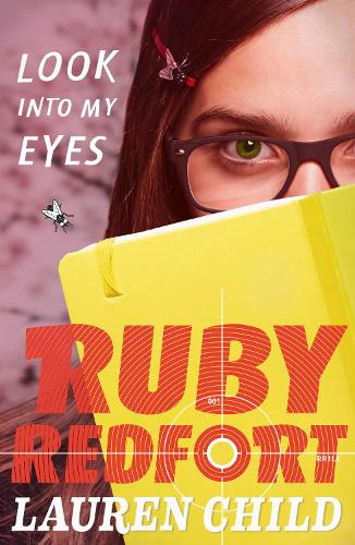 Look into my eyes - Ruby Redfort 1 (Paperback)