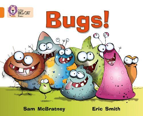 Bugs!: Band 06/Orange - Collins Big Cat (Paperback)