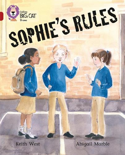 Sophie's Rules: Band 14/Ruby - Collins Big Cat (Paperback)
