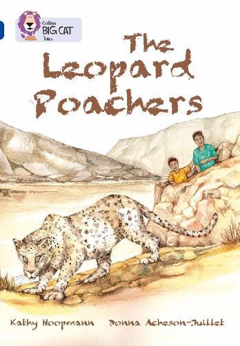 The Leopard Poachers: Band 16/Sapphire - Collins Big Cat (Paperback)