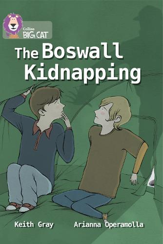 The Boswall Kidnapping: Band 17/Diamond - Collins Big Cat (Paperback)