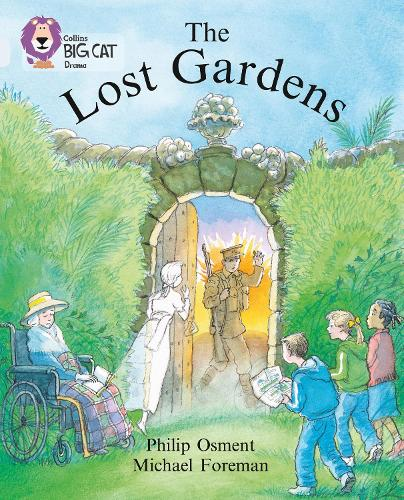 The Lost Gardens: Band 17/Diamond - Collins Big Cat (Paperback)
