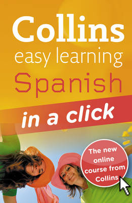 Spanish in a Click - Collins Easy Learning Spanish
