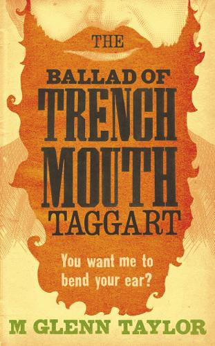 The Ballad of Trenchmouth Taggart (Paperback)