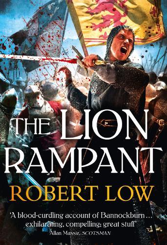 The Lion Rampant - The Kingdom Series (Paperback)