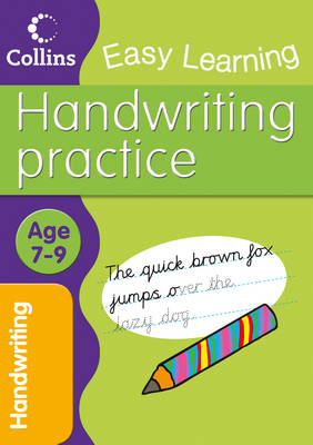 Handwriting Age 7-9 - Collins Easy Learning Age 7-11 (Paperback)