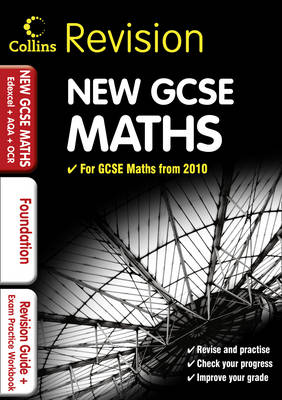 GCSE Maths for Edexcel A+B+AQA B+OCR: Foundation: Revision Guide and Exam Practice Workbook - Collins GCSE Revision (Paperback)