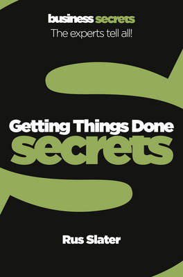 Getting Things Done - Collins Business Secrets (Paperback)