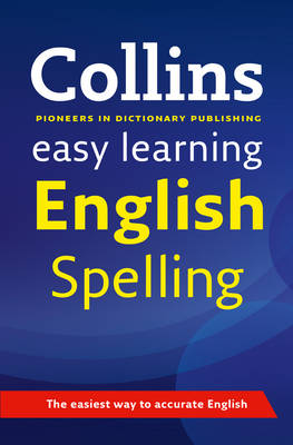 Easy Learning English Spelling - Collins Easy Learning English (Paperback)