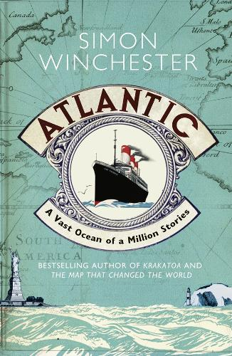 Atlantic: A Vast Ocean of a Million Stories (Paperback)