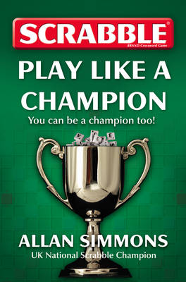 Collins Scrabble: Play Like a Champion! (Paperback)