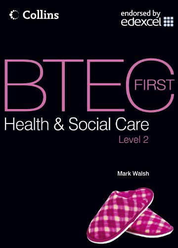 Student Textbook - BTEC First Health and Social Care (Paperback)